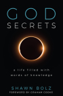 God Secrets: A Life Filled with Words of Knowledge Cover Image
