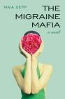 The Migraine Mafia Cover Image