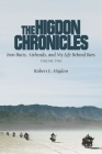 The Higdon Chronicles: Iron Butts, Airheads, and My Life Behind Bars (Volume Two) Cover Image