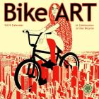 Bike Art 2019 Wall Calendar: In Celebration of the Bicycle Cover Image