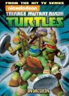 Teenage Mutant Ninja Turtles Animated Volume 7: The Invasion (TMNT Animated Adaptation #7) Cover Image