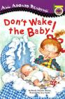 Don't Wake the Baby! (All Aboard Picture Reader) Cover Image