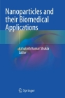 Nanoparticles and Their Biomedical Applications Cover Image