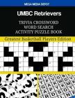 UMBC Retrievers Trivia Crossword Word Search Activity Puzzle Book Cover Image