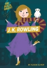 Be Bold, Baby: J.K. Rowling Cover Image