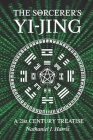 The SΘrcerer's Yi-Jing: A 21st Century Treatise Cover Image