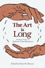 The Art is Long Cover Image
