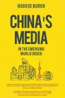 China's Media: In the Emerging World Order Cover Image