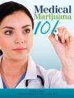 Medical Marijuana 101 Cover Image