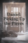 Daniel: Picking Up the Pieces Cover Image