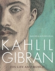 Kahlil Gibran: Beyond Borders Cover Image