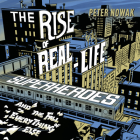 The Rise of Real-Life Superheroes: And the Fall of Everything Else Cover Image
