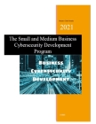 Small and Medium Business Cybersecurity Development Program: Business Cybersecurity Development Cover Image