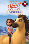 Spirit Untamed: Fast Friends (Passport to Reading Level 2) Cover Image