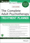 The Complete Adult Psychotherapy Treatment Planner (PracticePlanners) Cover Image