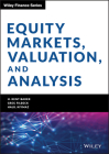 Equity Markets, Valuation, and Analysis (Wiley Finance) Cover Image