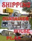 Shipping Container House Plan Cover Image