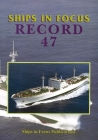 Ships in Focus Record 47 Cover Image
