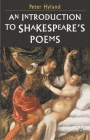 An Introduction to Shakespeare's Poems Cover Image