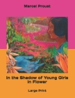 In the Shadow of Young Girls in Flower: Large Print Cover Image