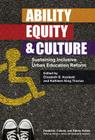 Ability, Equity, & Culture: Sustaining Inclusive Urban Education Reform (Disability) Cover Image