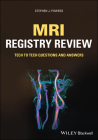MRI Registry Review: Tech to Tech Questions and Answers Cover Image