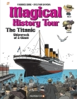 Magical History Tour #9: The Titanic Cover Image