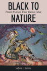Black to Nature: Pastoral Return and African American Culture Cover Image