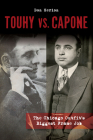 Touhy vs. Capone: The Chicago Outfit's Biggest Frame Job Cover Image
