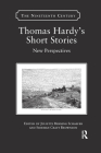 Thomas Hardy's Short Stories: New Perspectives (Nineteenth Century) Cover Image