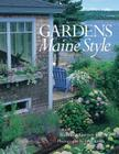 Gardens Maine Style Cover Image