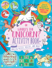 Where's the Unicorn? Activity Book, Volume 2: Magical Puzzles, Quizzes, and More Cover Image