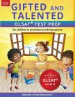 Gifted and Talented OLSAT Test Prep (Level A): Test preparation for OLSAT Level A; Workbook and practice test for children in kindergarten/preschool Cover Image