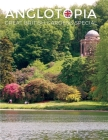 Anglotopia Great Gardens Special - Top 10 British Gardens Cover Image