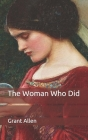 The Woman Who Did Cover Image