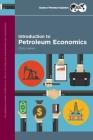 Introduction to Petroleum Economics Cover Image