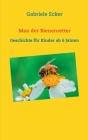 Max der Bienenretter: Geschichte für Kinder ab 6 Jahren Cover Image