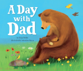 A Day with Dad (Clever Family Stories) Cover Image
