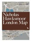 Nicholas Hawksmoor London Map Cover Image