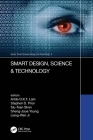 Smart Design, Science & Technology: Proceedings of the IEEE 6th International Conference on Applied System Innovation (Icasi 2020), November 5-8, 2020 Cover Image