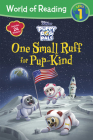 World of Reading Puppy Dog Pals: One Small Ruff for Pup-Kind (Reader with Fun Facts) Cover Image