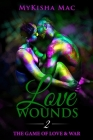 Love Wounds 2: The Game of Love & War Cover Image