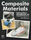 Composite Materials: Fabrication Handbook #2 (Composite Garage) Cover Image