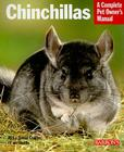 Chinchillas: Everything about Purchase, Care, and Nutrition (Barron's Complete Pet Owner's Manuals) Cover Image