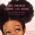 Des Cheveux Comme Les Miens Cover Image