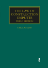 The Law of Construction Disputes (Construction Practice) Cover Image