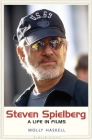 Steven Spielberg: A Life in Films (Jewish Lives) Cover Image