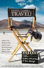 Lights, Camera..Travel! Cover Image