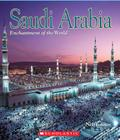 Saudi Arabia (Enchantment of the World) (Library Edition) Cover Image