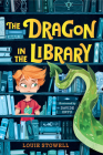 The Dragon in the Library (Kit the Wizard) Cover Image